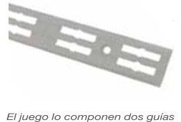 GUIA CREMALLERA DOBLE Y CARTELA GRIS ACERO 100 CMS 1 JUEGO GRIS ACERO 150 CMS 1 JUEGO GRIS ACERO 350 CMS 1 JUEGO